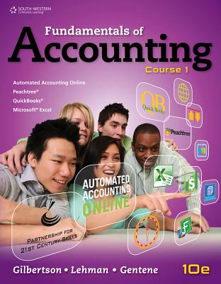Fundamentals of Accounting By Gilbertson, Claudia B./ Lehman, Mark W./ Gentene, Debra H.